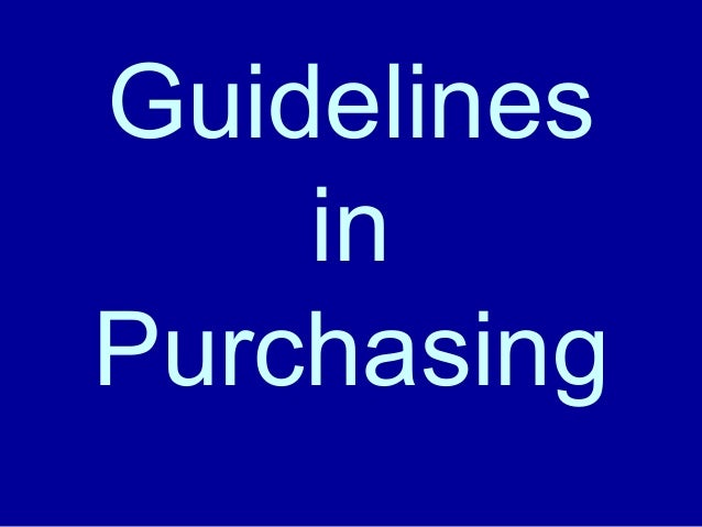 Guidelines in Purchasing