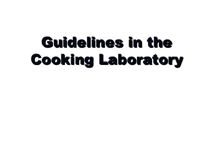 Guidelines in the Cooking Laboratory