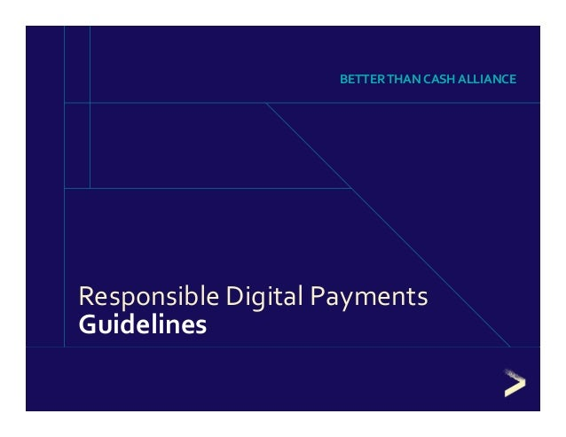 Responsible Digital Payments  Guidelines BETTER THAN CASH ALLIANCE