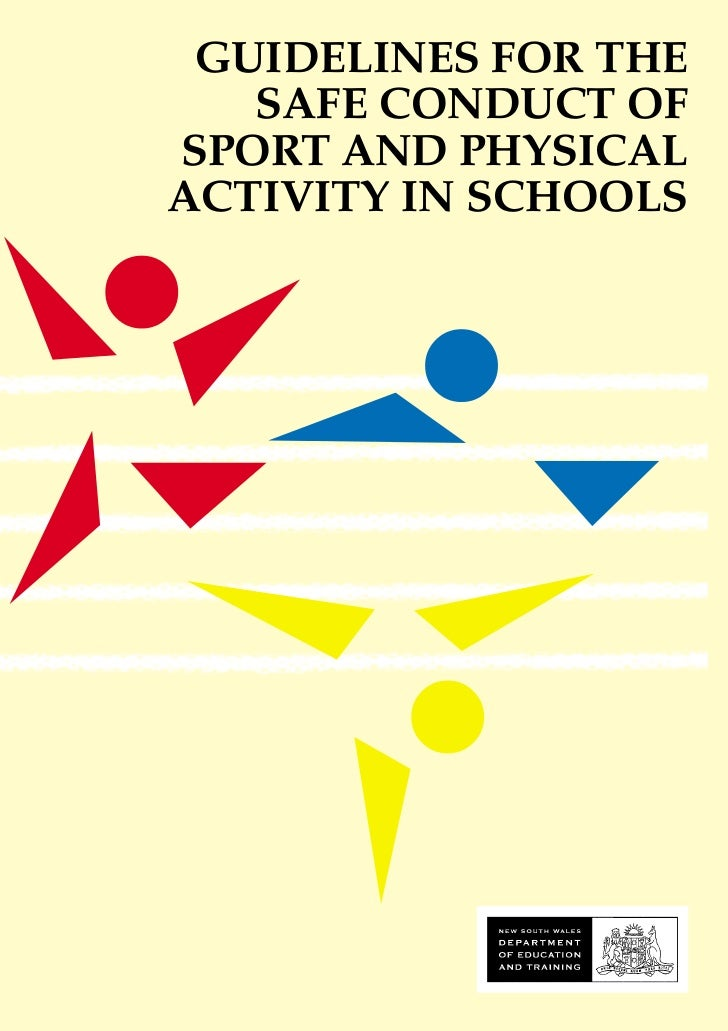 GUIDELINES FOR THE   SAFE CONDUCT OFSPORT AND PHYSICALACTIVITY IN SCHOOLS
