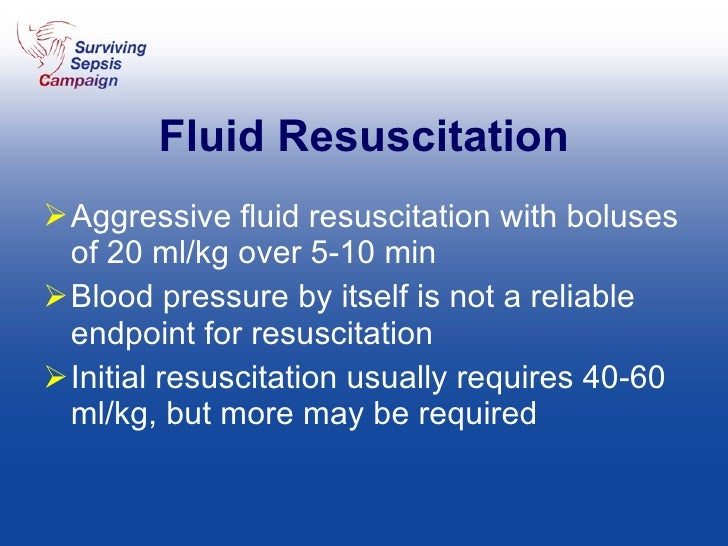 Fluid Resuscitation <ul><li>Aggressive fluid resuscitation with boluses of 20 ml/kg over 5-10 min </li></ul><ul><li>Blood ...
