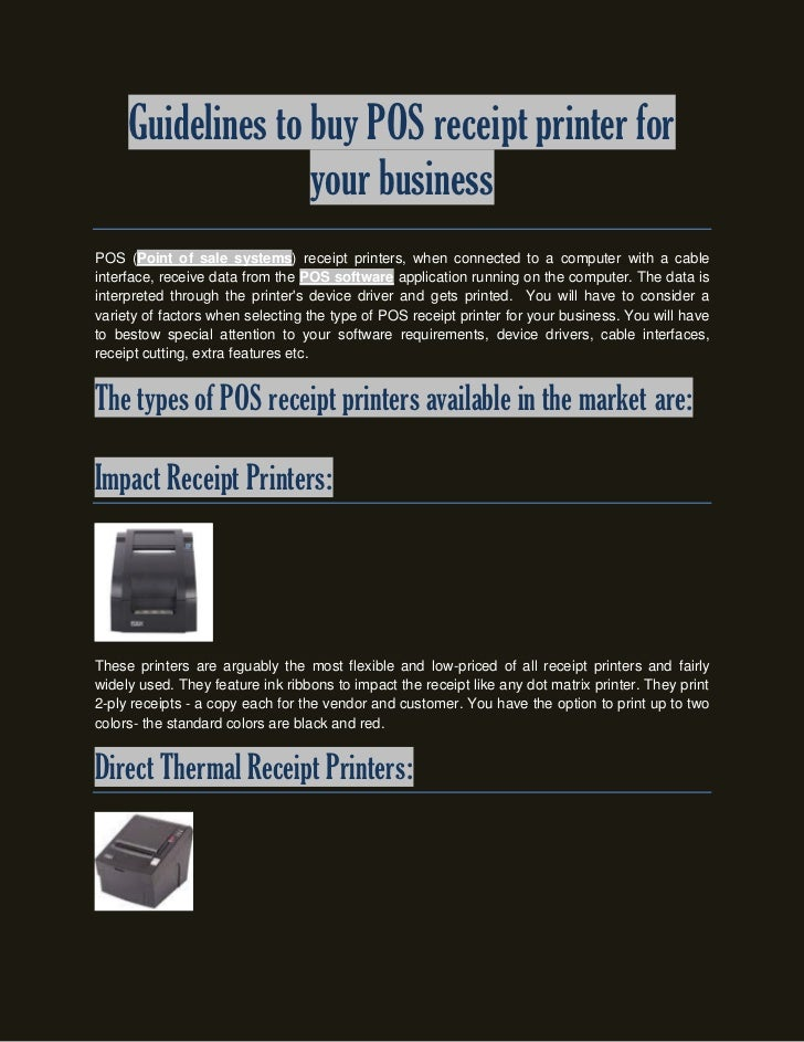 Guidelines to buy POS receipt printer for                   your businessPOS (Point of sale systems) receipt printers, whe...