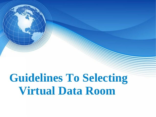 guidelines-to-selecting-virtual-data-room-1-638.jpg?cb=1434703951