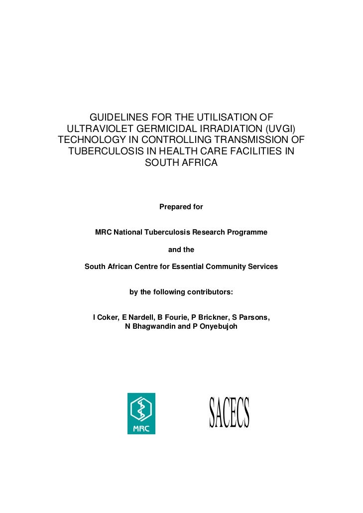 GUIDELINES FOR THE UTILISATION OF  ULTRAVIOLET GERMICIDAL IRRADIATION (UVGI)TECHNOLOGY IN CONTROLLING TRANSMISSION OF  TUB...
