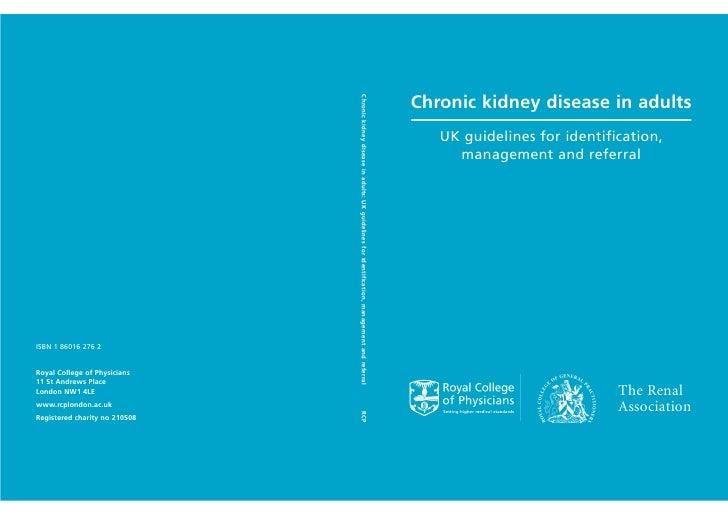 Chronic kidney disease in adults                               Chronic kidney disease in adults: UK guidelines for identif...