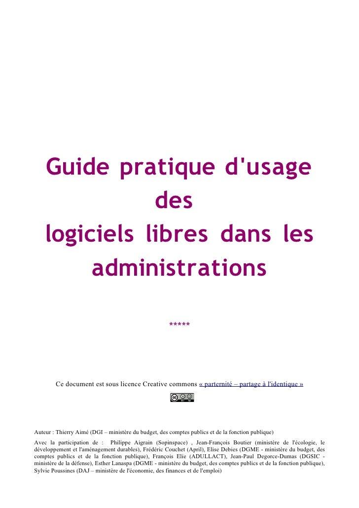 Guide pratique d'usage                des     logiciels libres dans les          administrations                          ...