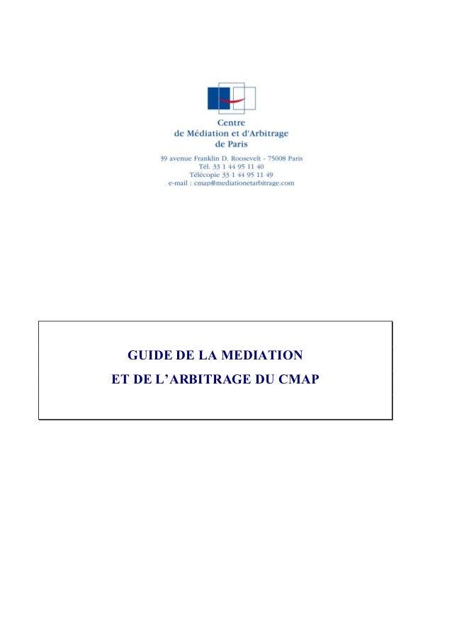 GUIDE DE LA MEDIATION ET DE L'ARBITRAGE DU CMAP