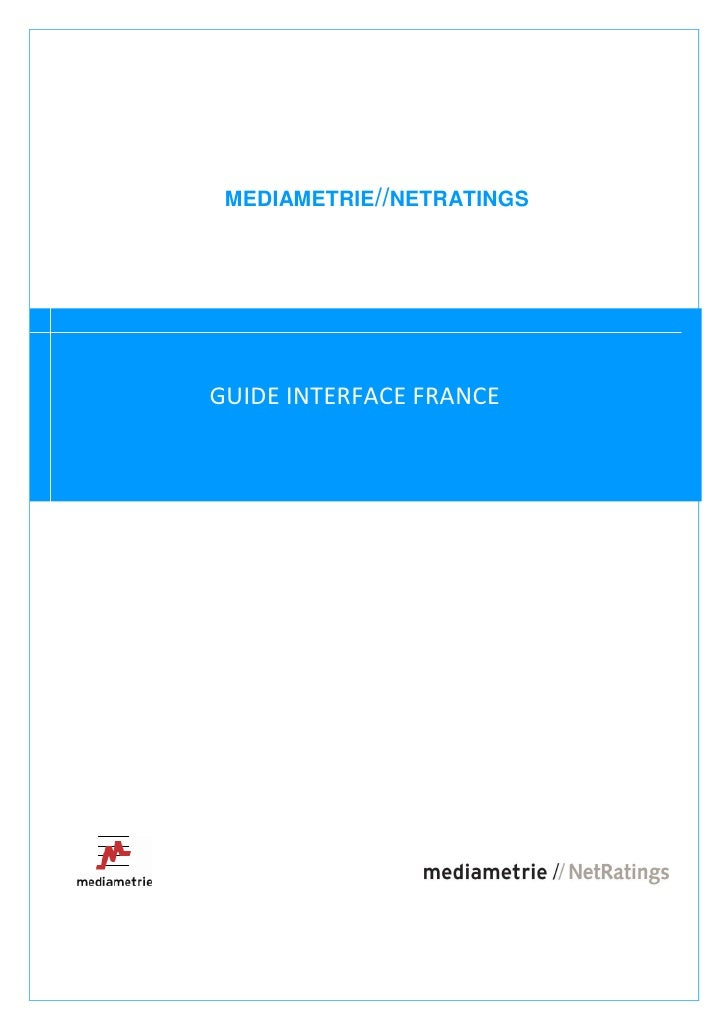 MEDIAMETRIE//NETRATINGSGUIDE INTERFACE FRANCE                           1