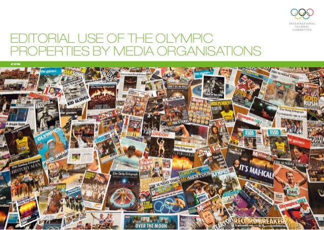 2016 EDITORIAL USE OF THE OLYMPIC PROPERTIES BY MEDIA ORGANISATIONS