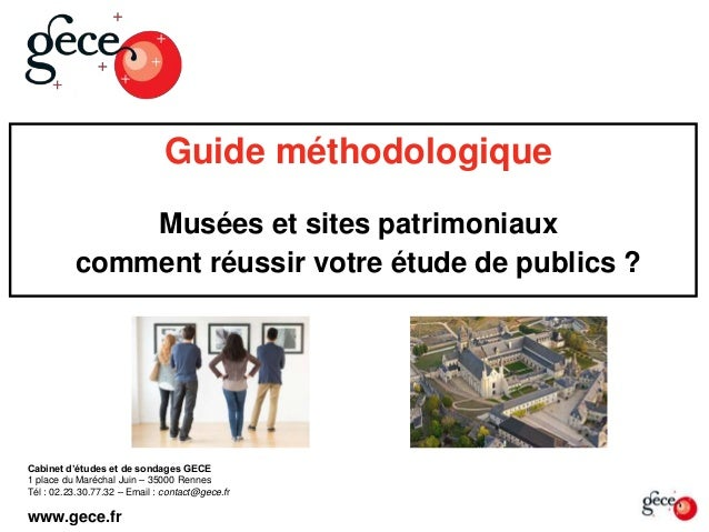 Guide méthodologique Musées et sites patrimoniaux comment réussir votre étude de publics ? Cabinet d'études et de sondages...