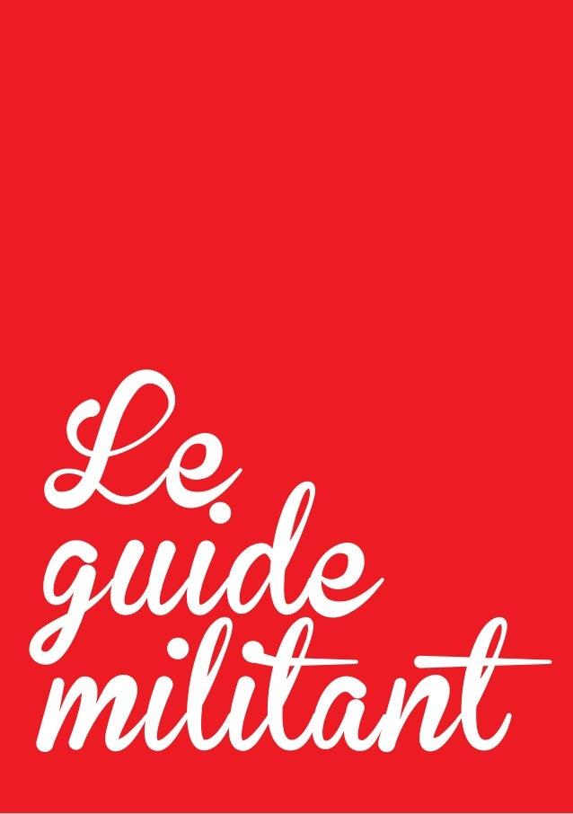 Le guide militant