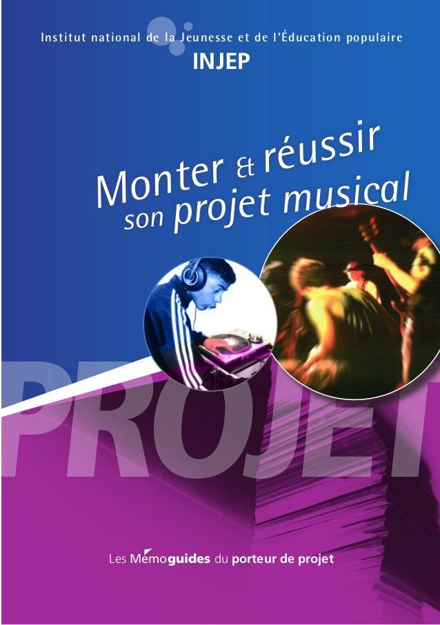PROJET son projet musicalMonter & réussir Les Memoguides du porteur de projet Institut national de la Jeunesse et de l'Édu...