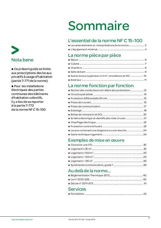 Sommaire L'essentiel de la norme NF C 15-100 @ Les amendements et interprétations de la norme .......................... 2...