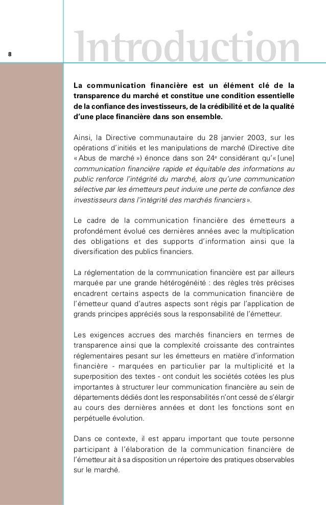 Le guide «Cadre et Pratiques de Communication Financière» a ainsi été principalement conçu comme un outil didactique à d...