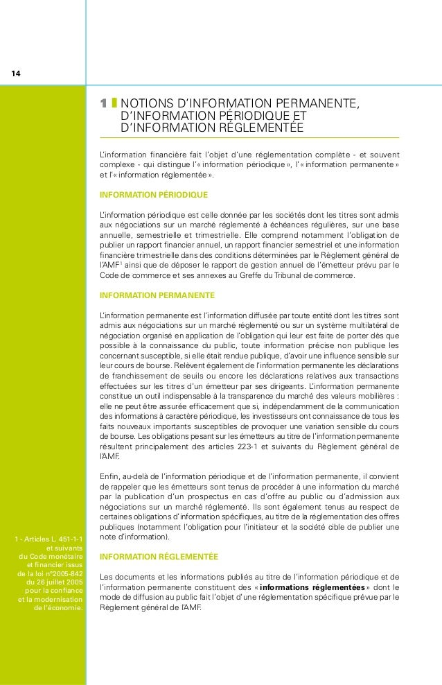 Le contenu de cette information réglementée, qui sera détaillé dans ce guide, diffère selon que les titres de l'émetteur s...