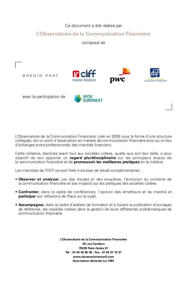 Ce document a été réalisé par L'Observatoire de la Communication Financière composé de L'Observatoire de la Communication ...
