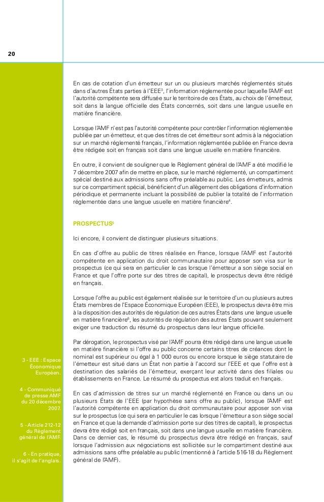 21 En cas d'offre au public de titres et/ou demande d'admission à la cotation sur un marché réglementé sur le territoire d...