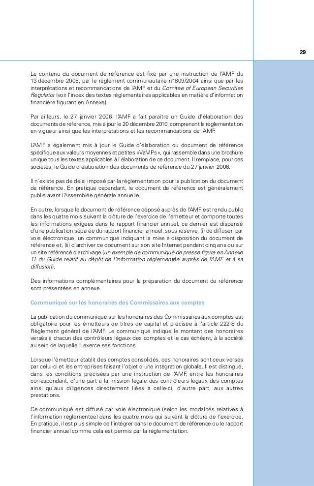 30 Dépôt au Greffe duTribunal de commerce Dans le mois qui suit l'approbation des comptes annuels par l'Assemblée générale...