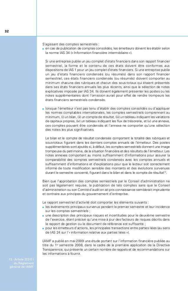 33 Comme le rapport financier annuel, le rapport financier semestriel doit être rendu public par voie électronique conform...