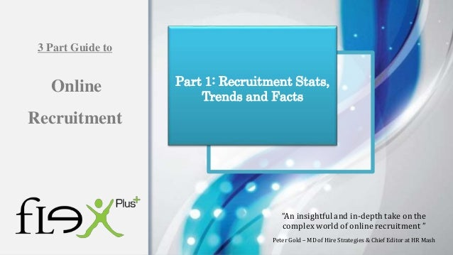 """""""An insightful and in-depth take on the complex world of online recruitment """" Peter Gold – MD of Hire Strategies & Chief E..."""