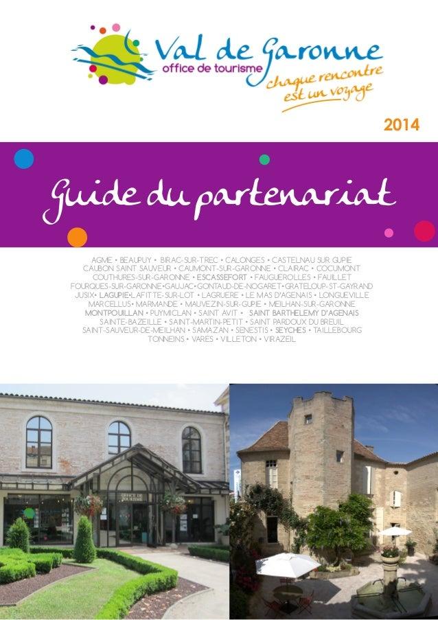 2014  Guide du partenariat AGME • BEAUPUY • BIRAC-SUR-TREC • CALONGES • CASTELNAU SUR GUPIE CAUBON SAINT SAUVEUR • CAUMONT...