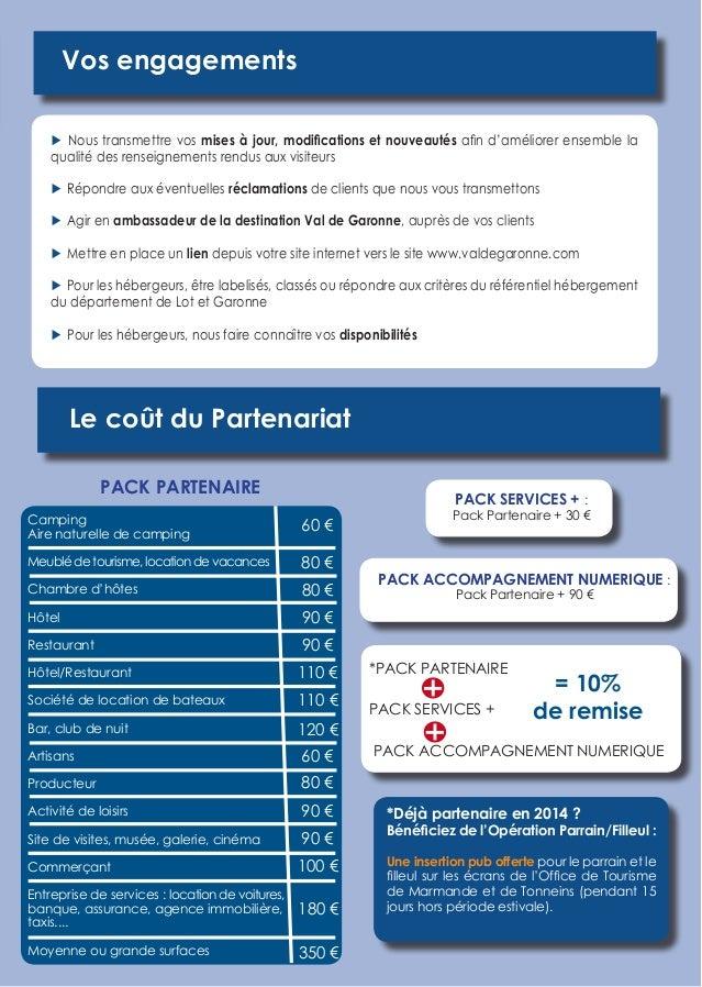 Guide du partenariat office de tourisme val de garonne 2015 - Office tourisme lot et garonne ...