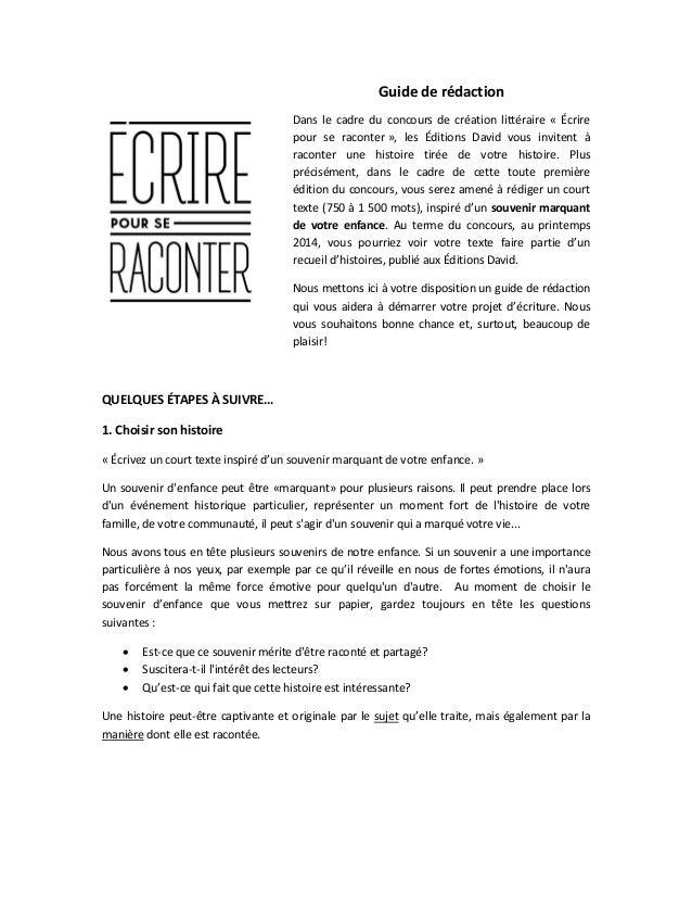 Guide de rédaction Dans le cadre du concours de création littéraire « Écrire pour se raconter », les Éditions David vous i...