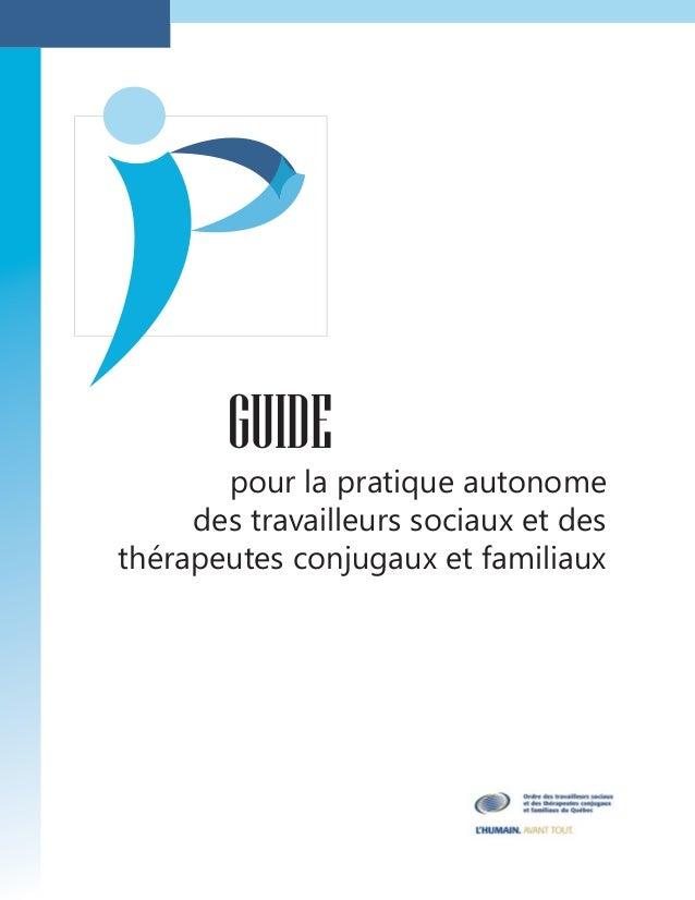 GUIDE pour la pratique autonome des travailleurs sociaux et des thérapeutes conjugaux et familiaux