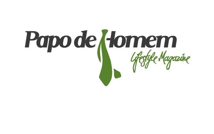 CONCEITOO PapodeHomem é formado por um grupo de carasespalhados pelo mundo, com gosto pela boa vida.Compartilhamos nossas ...