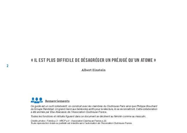 2 « Il est plus difficile de désagréger un préjugé qu'un atome » Albert Einstein Ce guide est un outil collaboratif, co-co...