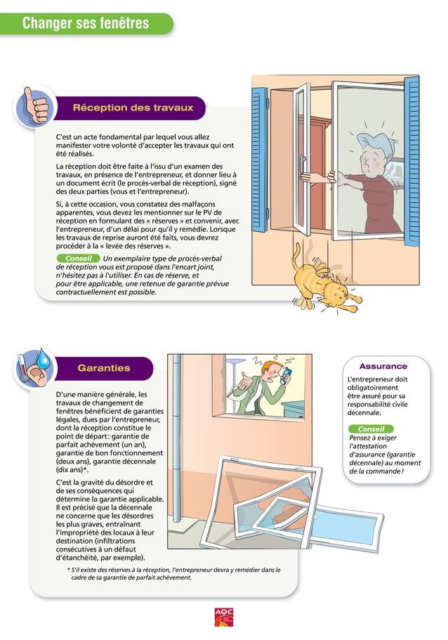 Changer ses fenêtres Ce document est réalisé par l'Agence Qualité Construction, association dont la mission est d'améliore...
