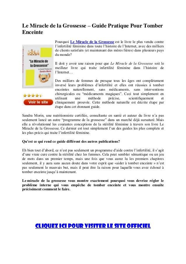 Le Miracle de la Grossesse – Guide Pratique Pour TomberEnceintePourquoi Le Miracle de la Grossesse est le livre le plus ve...