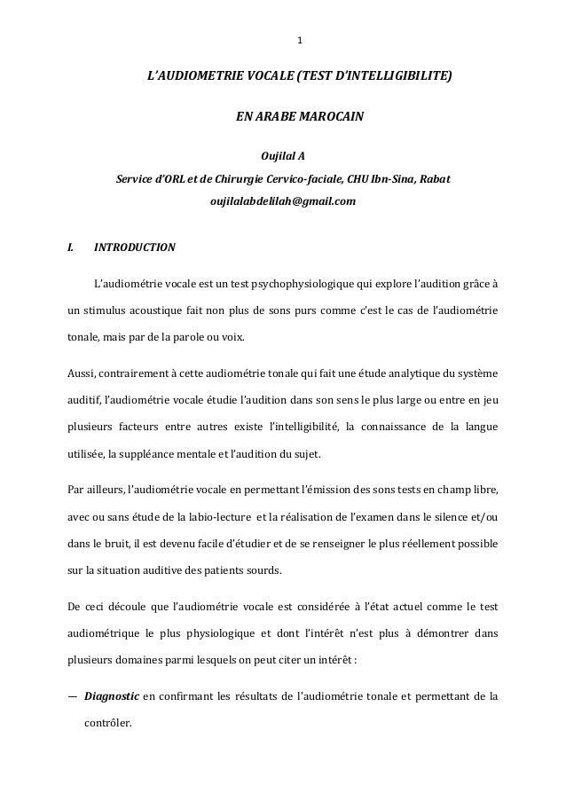 1 L'AUDIOMETRIE VOCALE (TEST D'INTELLIGIBILITE) EN ARABE MAROCAIN Oujilal A Service d'ORL et de Chirurgie Cervico-faciale,...