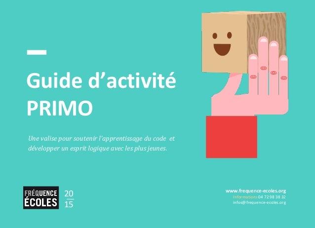 Une valise pour soutenir l'apprentissage du code et développer un esprit logique avec les plus jeunes. Guide d'activité PR...