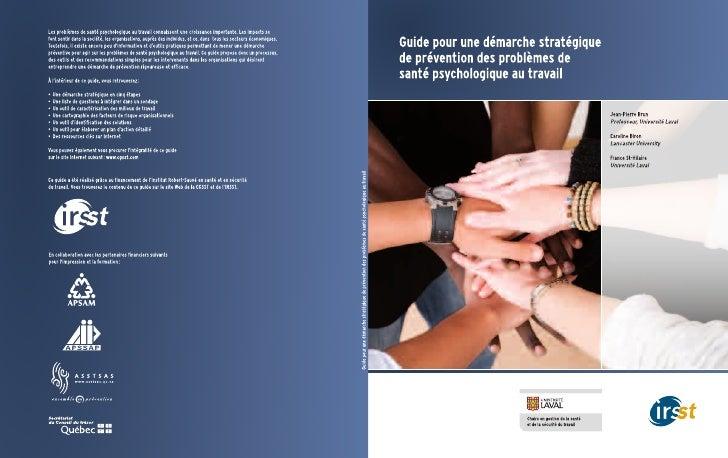 Guide pour une démarche stratégique de prévention des problèmes de santé psychologique au travailCe guide a été réalisé gr...