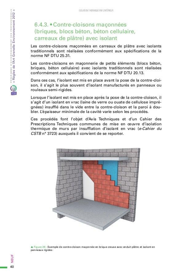 Guide rage isolation thermique interieur en neuf 2015 06 for Isolation thermique mur interieur mince