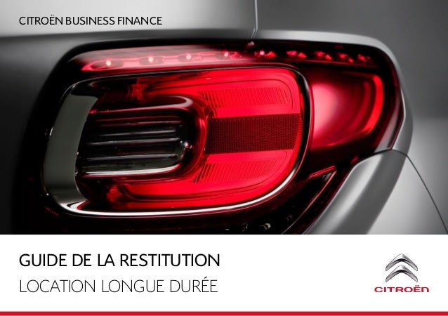 CITROëN BUSINESS FINANCE GUIDE De la restitution LOCATION LONGUE DURéE