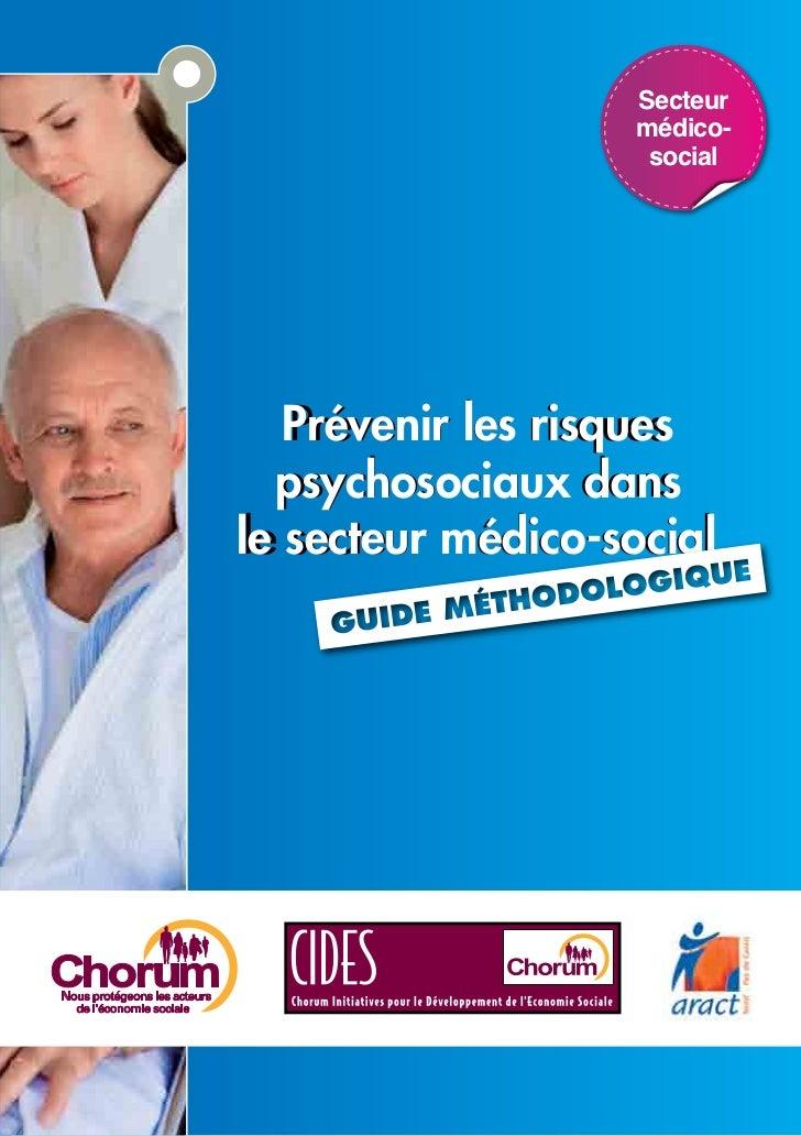 Secteur                   médico-                    social   Prévenir les risques    Prévenir    risques   psychosociaux ...