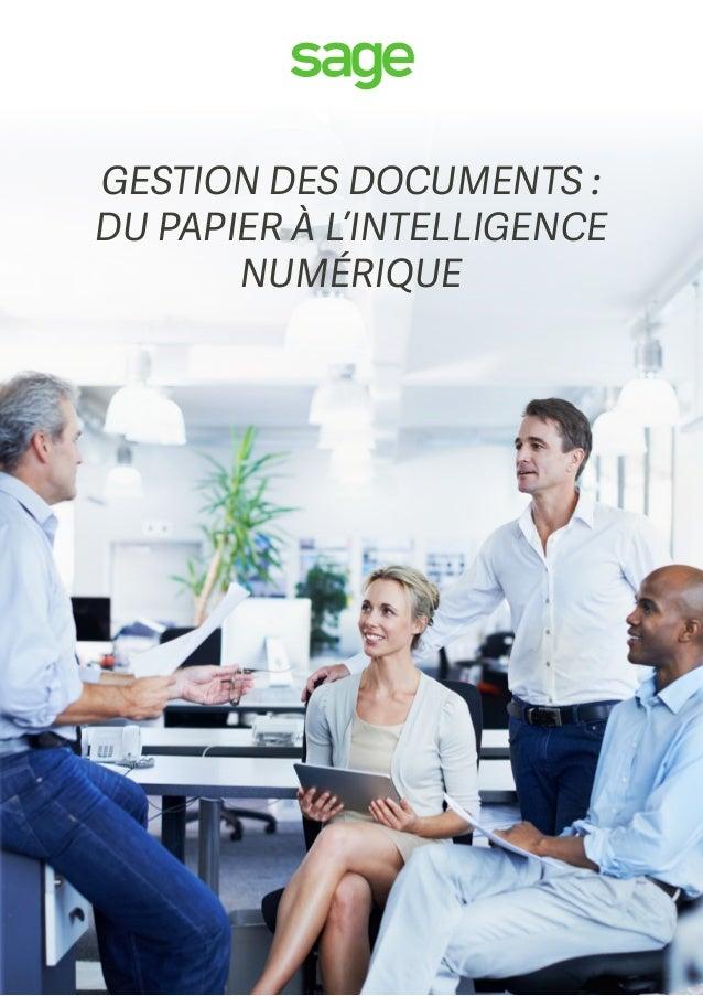 GESTION DES DOCUMENTS : DU PAPIER À L'INTELLIGENCE NUMÉRIQUE
