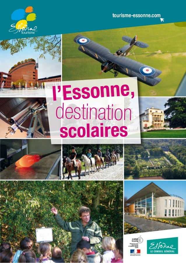 tourisme-essonne.comtourisme-essonne.com l'Essonne, destination scolaires