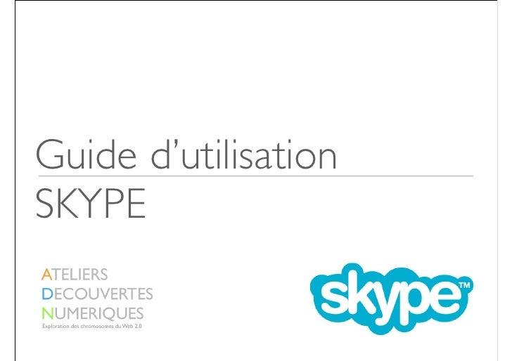 Guide d'utilisation SKYPE