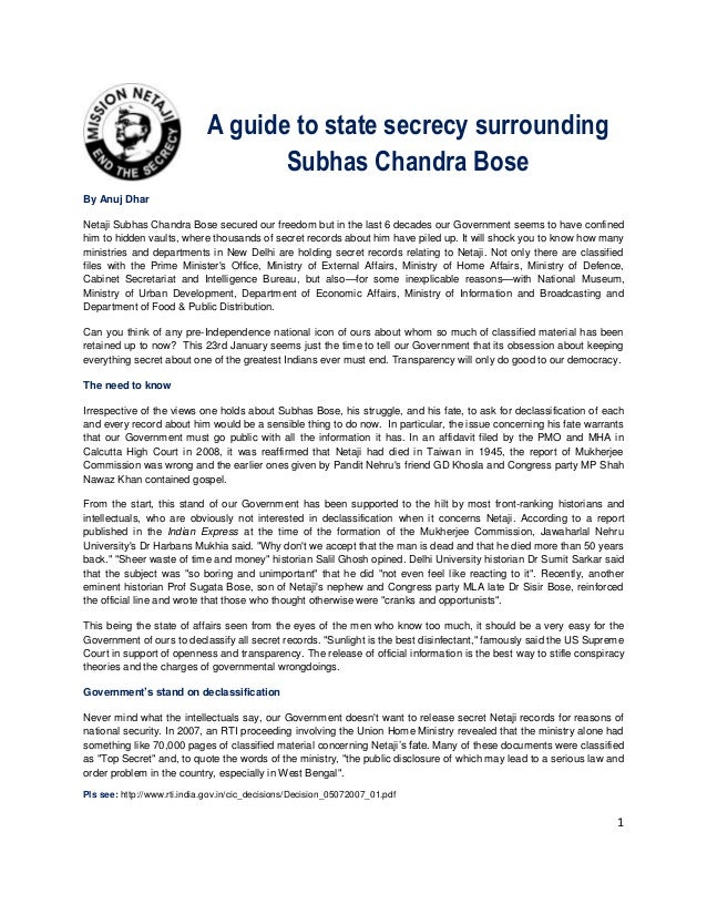 A guide to state secrecy surrounding Subhas Chandra Bose By Anuj Dhar Netaji Subhas Chandra Bose secured our freedom but i...