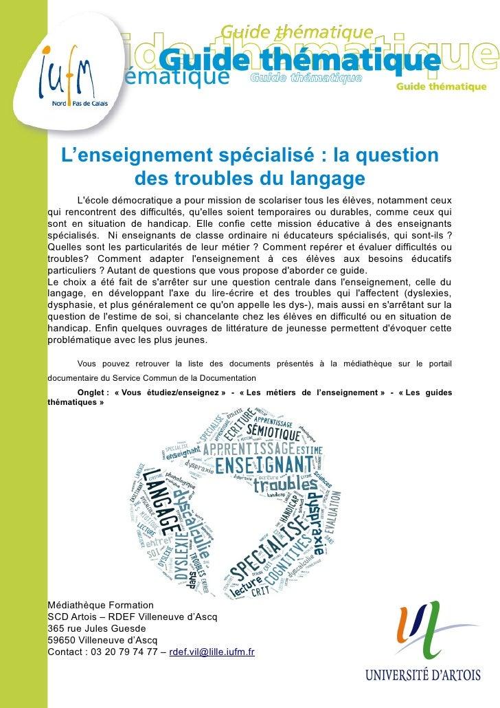 L'enseignement spécialisé : la question          des troubles du langage       Lécole démocratique a pour mission de scola...