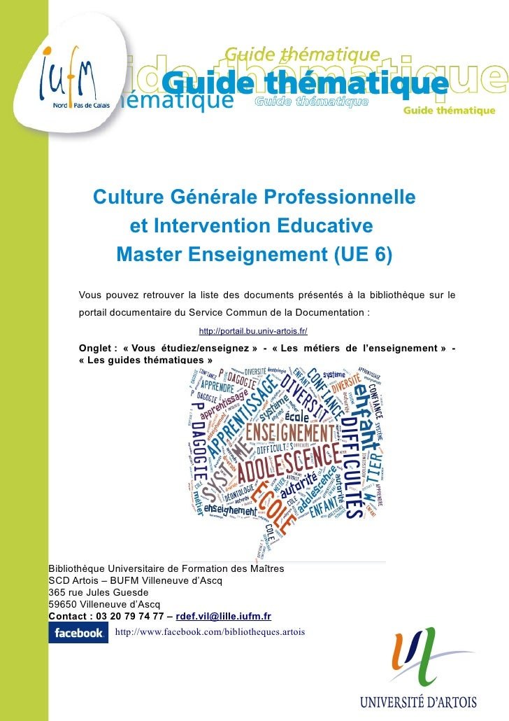 Culture Générale Professionnelle             et Intervention Educative           Master Enseignement (UE 6)      Vous pouv...