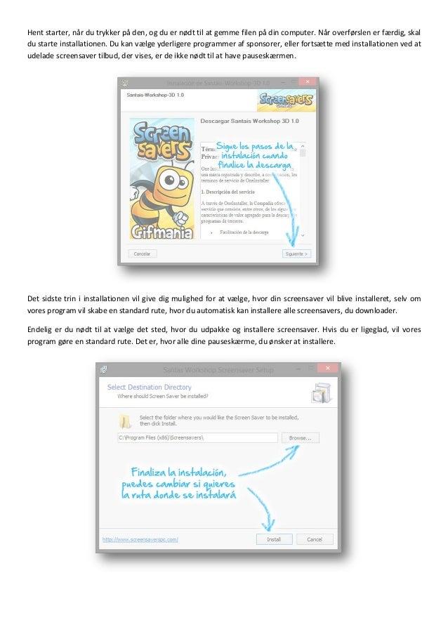 Guide til download og installation af pauseskærme - Screensavers Slide 2