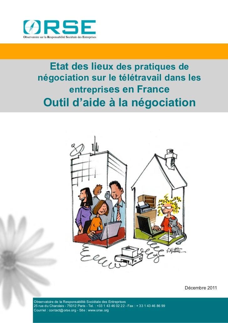 Etat des lieux des pratiques de  négociation sur le télétravail dans les        entreprises en France      Outil d'aide à ...