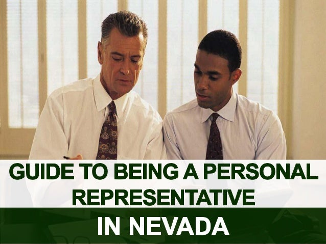 - a?    I  I GUIDE T BEING A PERSONAL REPRESENTATIVE  IN NEVADA  .0