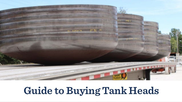 Guide to Buying Tank Heads | Paul Mueller Company