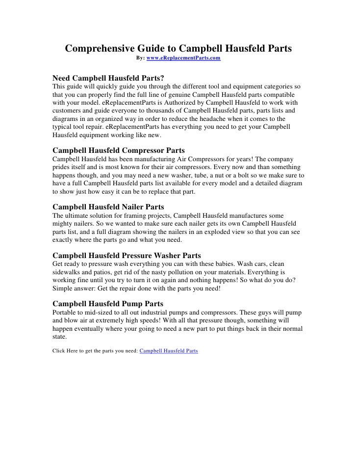 Comprehensive Guide to Campbell Hausfeld Parts<br />By: www.eReplacementParts.com<br />Need Campbell Hausfeld Parts?<br />...