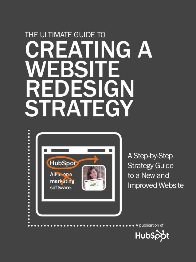 1                           creating a website redesign strategy      THE ULTIMATE GUIDE TO      CREATING A      WEBSITE  ...
